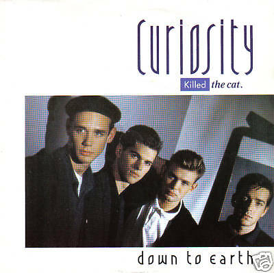 "CURIOSITY KILLED THE CAT - Down To Earth (UK 2 Tk 1979 7"" Single PS)"