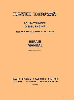David Brown 4 Cylinder Diesel 1200 990 Service Manual