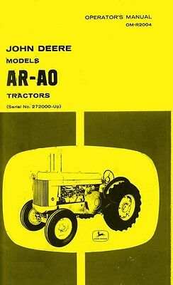 John Deere Model AR - AO Tractor Operators Manual 272K+