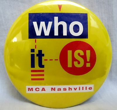 MCA Nashille Records - WHO IT IS! Promotional Button