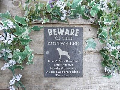 Humorous Beware Of The Rottweiler Slate Dog Gate Plaque