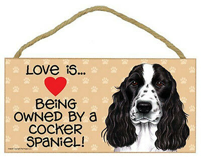 Love Being Owned by Cocker Spaniel Wood Sign Plaque dog