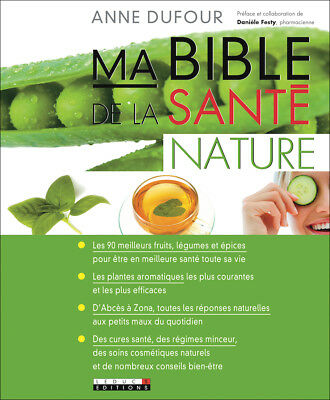 Ma Bible De La Sante Nature - Anne Dufour