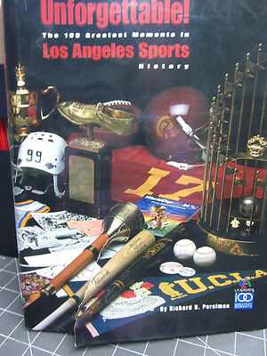 UNFORGETTABLE - THE 100 GREATEST MOMENTS IN LOS ANGELES SPORTS $3.99