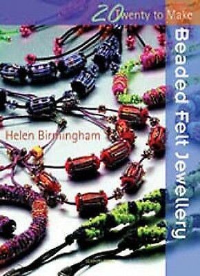 Twenty to Make Beaded Felt Jewellery Book