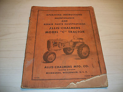Ac Operating Maintenance  Instructions And Repair Parts Manual Model C Tractor