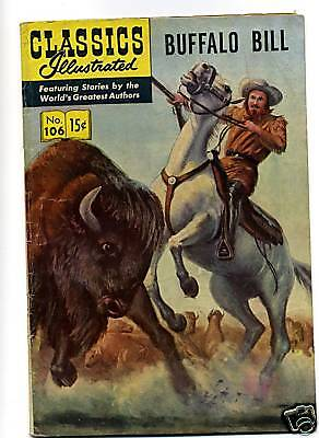 Buffalo Bill (Classic Illustrated) # 106 Hrn 107