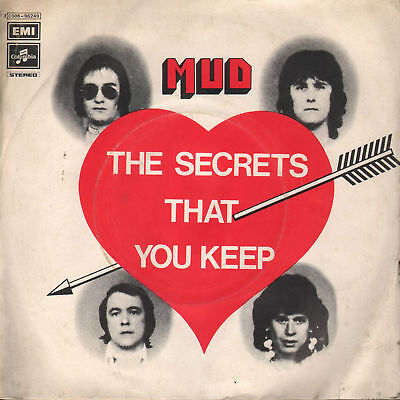 7'' MUD The secrets that you keep - Still watching 1975