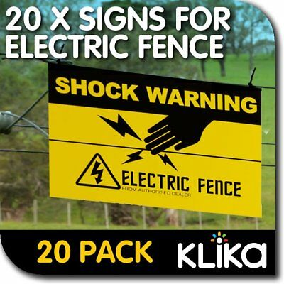 BULK PACK 20x ELECTRIC FENCE SAFETY WARNING SIGNS CAUTION FOR FARM ENERGISER