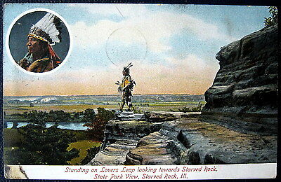 STARVED ROCK Illinois ~ 1913 INDIAN WARRIOR STANDING ON LOVERS LEAP~ State Park