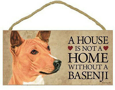 """House is Not a Home without a Basenji Sign Plaque dog 10"""" x  5"""""""