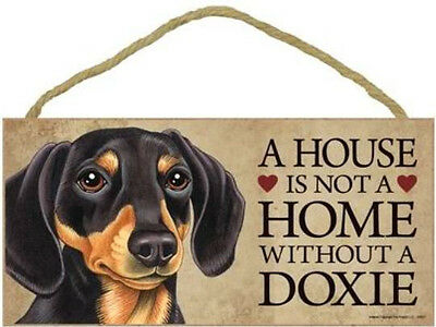 """House is Not a Home without a Dachshund Wood Sign Plaque Dog 10""""x5""""  Doxie black"""