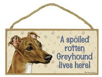 "Spoiled Rotten Greyhound Lives Here Sign Plaque Dog 10"" x 5"" pet gifts"