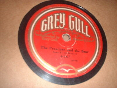 78RPM Grey Gull 4167 Al Bernard, Preacher and the Bear, Sting of Bumble Bee Poor