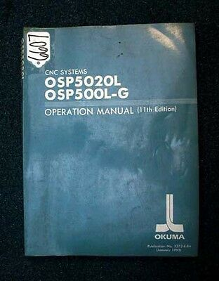 Okuma Operation Manual for CNC Systems OSP5020L, OSP500L-G Pub. No. 3272-E-R4
