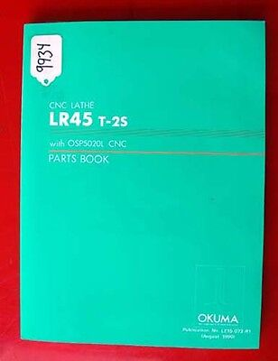 Okuma LR45 T-2S CNC Lathe Parts Book :With OSP5020L CNC, LE15-073-R1,(Inv.9934)