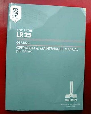 Okuma LR25 CNC Lathe Operation & Maintenance Manual: 3374-E-R3 (Inv.12103)