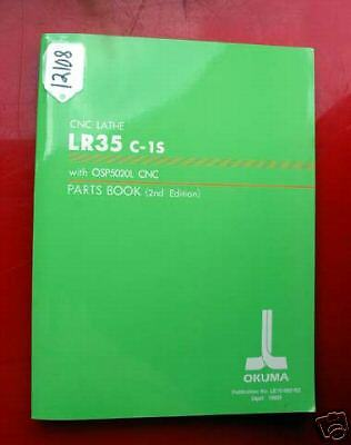 Okuma LR35 C-1S CNC Lathe Parts Book: With OSP5020L LE15-082-R2 (Inv.12108)