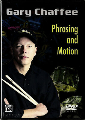 Gary Chaffee Phrasing and Motion Drum Drumming Tuition DVD NEW SEALED
