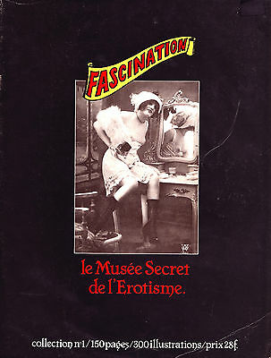 Erotisme - Album Fascination N°1 - Le Musée Secret de L'Erotisme - 1980