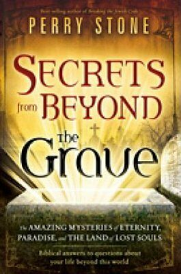 Secrets from Beyond The Grave: A biblical guide to the