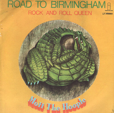 Mott the hoople - Road to birmingham/Rock and roll quee
