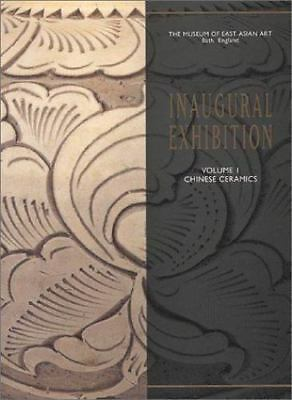 Inaugural Exhibition Catalog of the Museum of East Asian Art  Volume One:Chine..