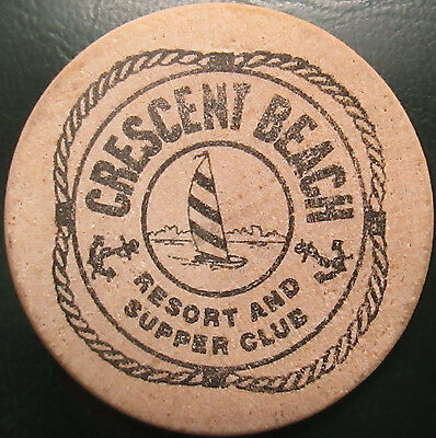 "Crescent Beach Resort and Supper Club ""One Wooden Buck""! 38 mm!"