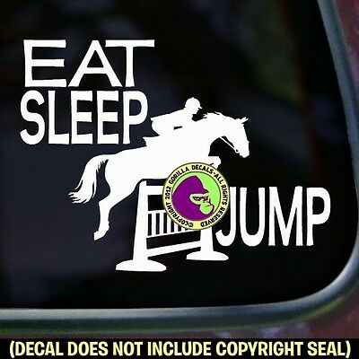 EAT SLEEP JUMP Vinyl Decal Sticker Hunter Jumper Rider Horse Car Window Sign