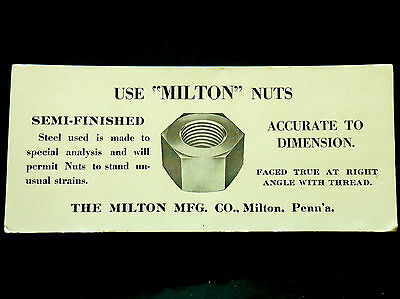 "Advertising Blotter MILTON Mfg Co Milton Pennsylvania USE ""MILTON"" NUTS  Lot # 2"
