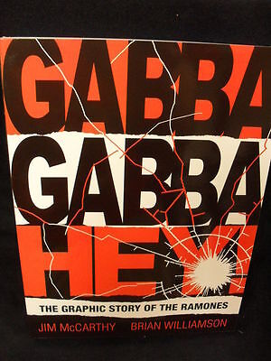 Gabba Gabba Hey - Graphic Story Of The Ramones Graphic Novel