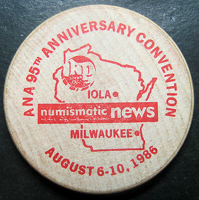 Milwaukee WI ANA 95th Anniversary 1986 Convention Wooden Token! Numismatic News!