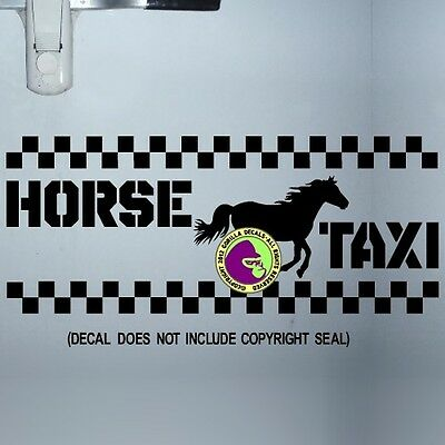 HORSE TAXI Vinyl Decal Sticker Horse Trailer Caution Equine Back Door Sign