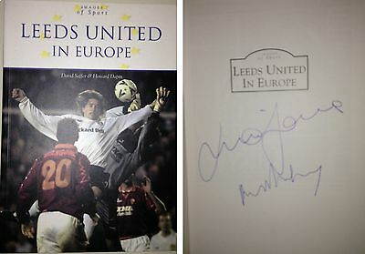 Leeds United In Europe Multi Signed Book By Paul Madeley And Mick Jones Coa