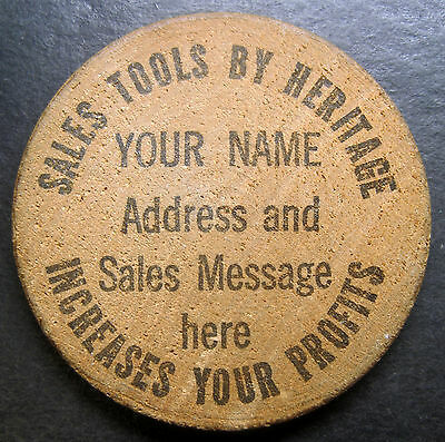 """Sales Tools By Heritage Increases Your Profits"" Wooden Nickel!"