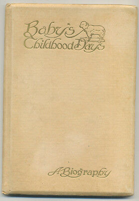 Baby's Childhood Days - Baby Record book c. 1908