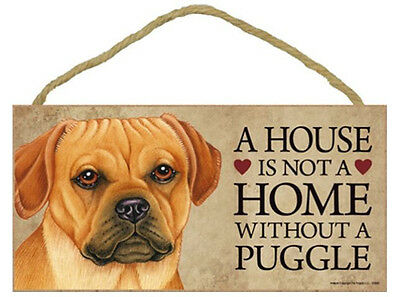 """House is Not Home without a Puggle Sign Plaque Dog 10"""" x 5"""""""