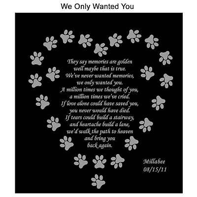 WE ONLY WANTED YOU Personalized Pet Memorial Poem Name Plate Dog Cat