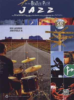 On The Beaten Path: Jazz Drum Music Book/CD Drummer's Guide
