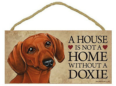 """House is Not a Home without a Dachshund Wood Sign Plaque Dog 10""""x5""""  Doxie"""