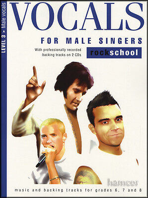 Vocals for Male Singers Rockschool Level 3 Sheet Music Book & 2CDs