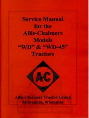 ALLIS CHALMERS WD & WD45 WD-45 Tractor Service Repair Manual AC