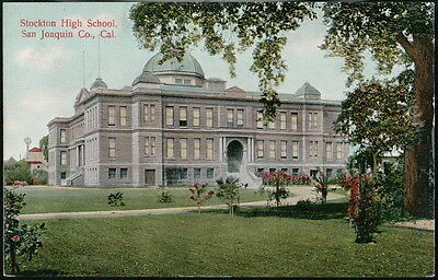 SAN JOAQUIN COUNTY CA Stockton High School Antique Postcard Vtg Old 1910