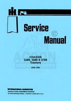 International Harvester 3388 3588 3788 Tractor Chassis Shop Service Manual IH