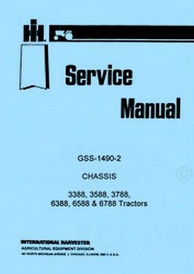 International Harvester 3388 3588 3788 6388 6588 6788 Chassis Service Manual IH