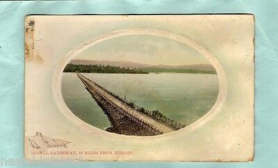 #c.   Early Postcard  Of Sorell  Causeway, 10 Miles From Hobart