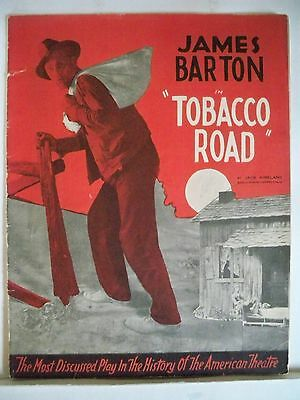 TOBACCO ROAD Souvenir Program JAMES BARTON + MOSTLY ORIGINAL CAST NYC 1935