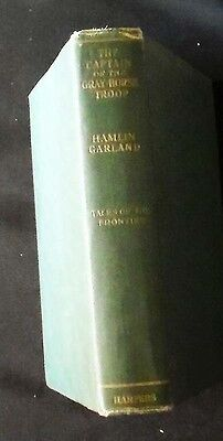 The Captain of the Gray-Horse Troop: A Novel Garland HBk. 1st ed. 1902
