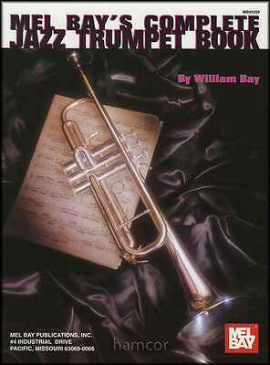 Mel Bay's Complete Jazz Trumpet Music Book Learn How to Play Method