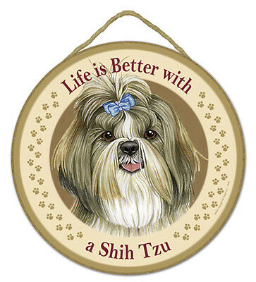 "Life is Better with a Shih Tzu Sign Plaque Dog 10"" diameter pet lovers gift"